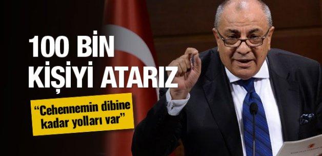 Türkeş konuştu: 100 bin kişiyi atarız