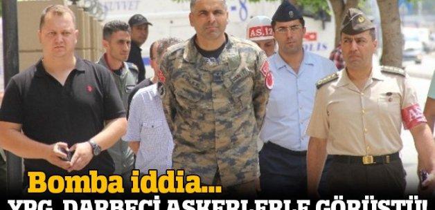 YPG, İncirlik'te darbeci askerlerle görüştü