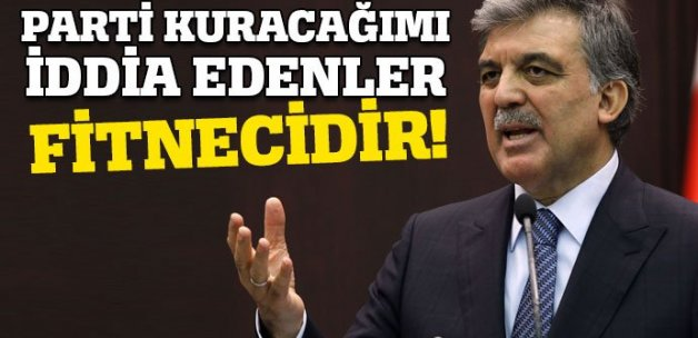 Abdullah Gül'ün parti kuracağı iddialarına yanıt !