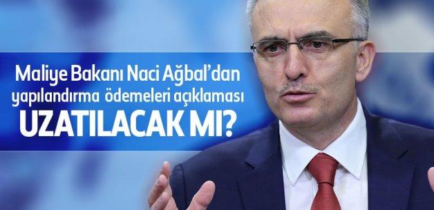 Bakan Ağbal'dan 'yapılandırma ödemeleri' açıklaması