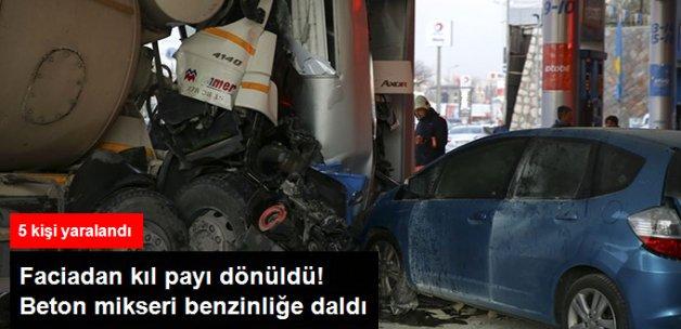 Beton Mikseri Benzin Istasyonuna Daldı, 5 Kişi Yaralandı