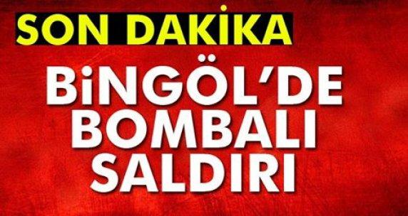 Bingöl'de bombalı saldırı!