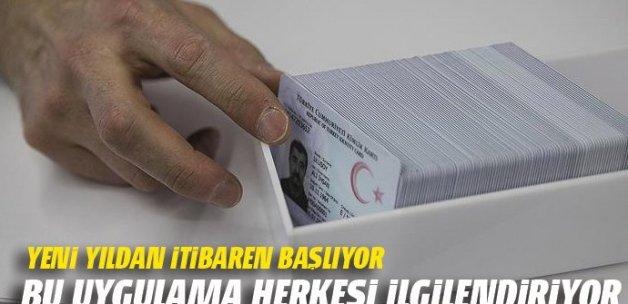 Çipli kimlik kartları 2017'de dağıtılacak