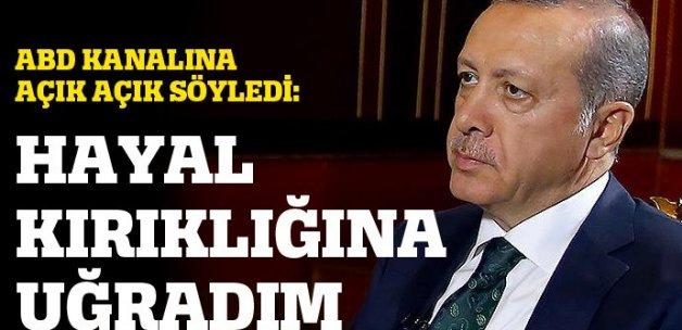 Cumhurbaşkanı Erdoğan: 'ABD beni hayal kırıklığına uğrattı'