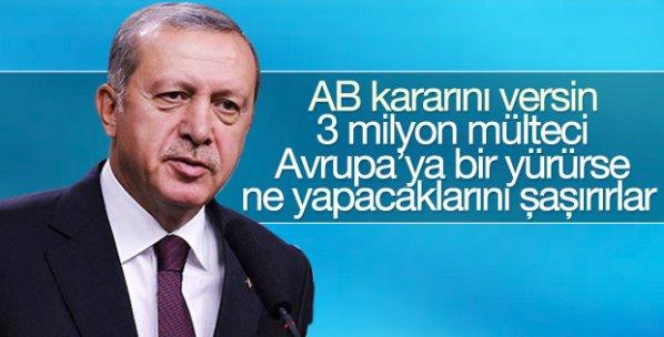 Cumhurbaşkanı Erdoğan'dan AB'ye mülteci tepkisi