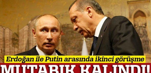 Erdoğan'la Putin arasında ikinci görüşme!