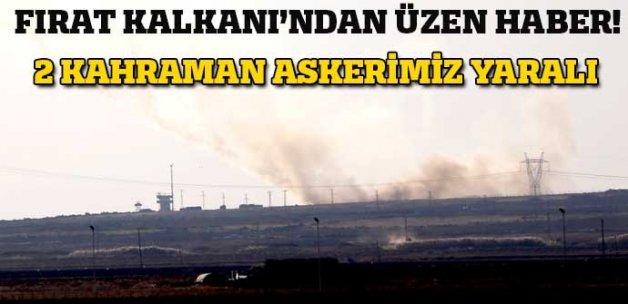Fırat Kalkanı'nda 2 Türk askeri yaralı!