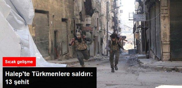 Halep'te Türkmen Tugayı'na Saldırı: 13 Şehit
