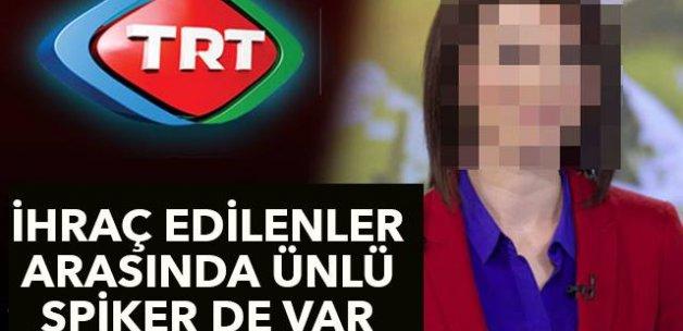 İHRAÇ EDİLENLER ARASINDA ÜNLÜ SPİKER DE VAR!