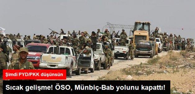 ÖSO, PYD/PKK'ya Münbiç- Bab Yolunu Kapattı