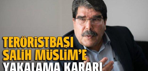 PKK yöneticileri ve PYD lideri Salih Müslim için yakalama kararı