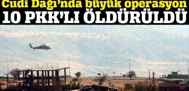 Şırnak'ta 10 PKK'lı öldürüldü