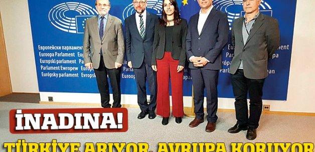 Türkiye arıyor, Avrupa korkuyor
