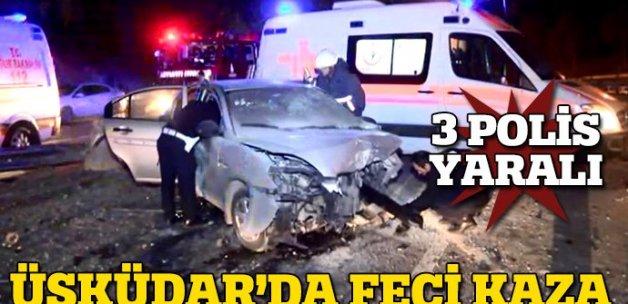 Üsküdar'da kaza: 3 polis yaralı
