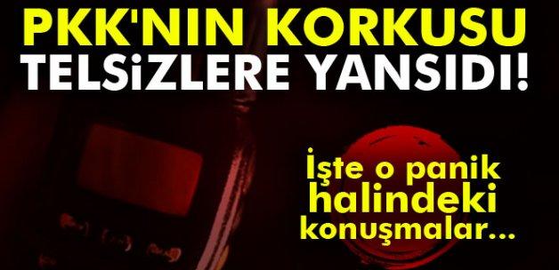 PKK'nın korkusu telsizlere yansıdı! İşte o panik halindeki konuşmalar...