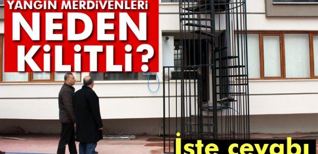 Türkiye'deki yangın merdiveni kapılarının kilitli olmasının nedeni