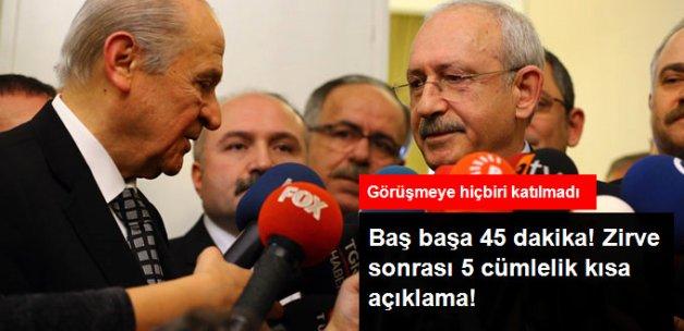 45 Dakikalık Kılıçdaroğlu-Bahçeli Zirvesi Sonrası 5 Cümlelik Açıklama