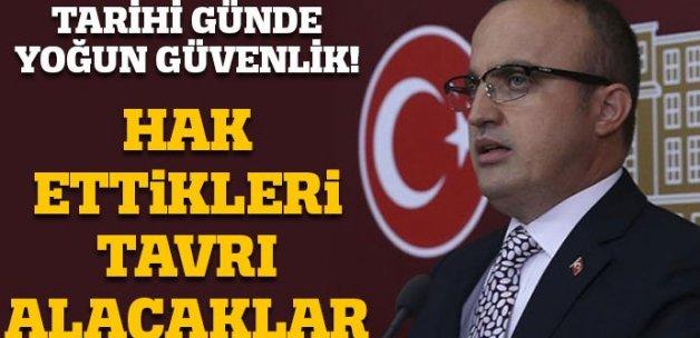 AK Partili Turan: Hak edilen tavır neyse bunu CHP'de alacaktır