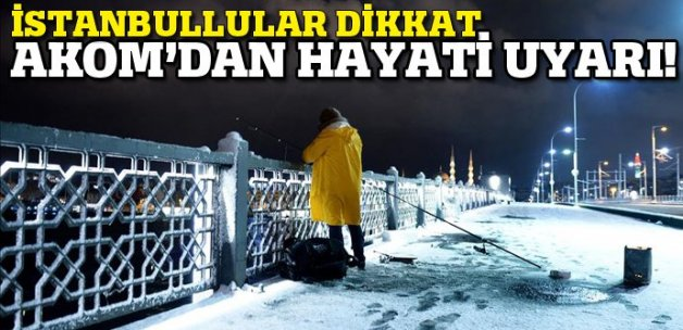 AKOM'dan İstanbullulara kar yağışı uyarısı!