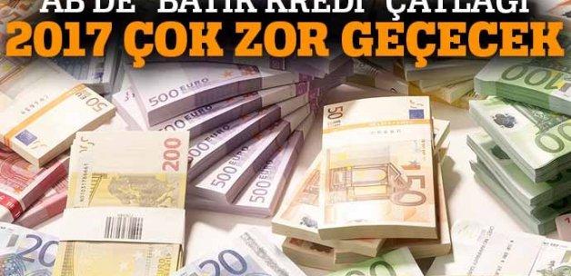 Avrupa Birliği'nde batık kredi çatlağı