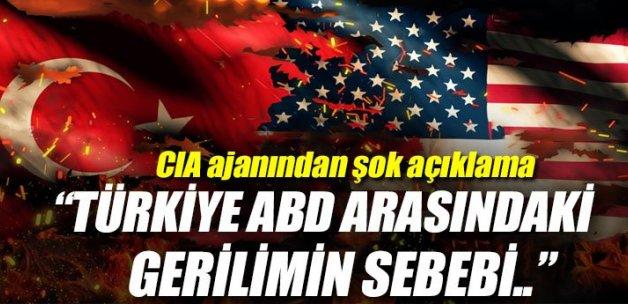 CIA ajanından şok açıklama: ABD, Türkiye geriliminin sebebi