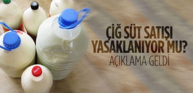 Çiğ süt satışı yasaklanıyor mu?