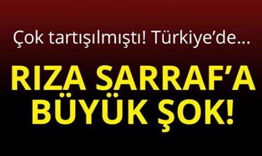 Çok tartışılmıştı! Türkiye'de...  RIZA SARRAF'A BÜYÜK ŞOK!