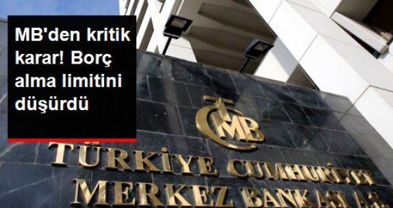 Merkez Bankası, Bankaların Borç Alabilme Limitleri 11 Milyar Liraya Düşürüldü