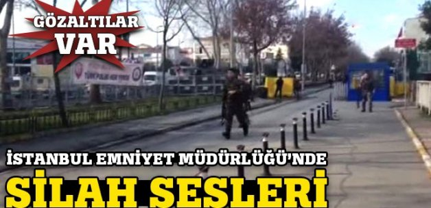 Son dakika... İstanbul Emniyet'te silah sesleri