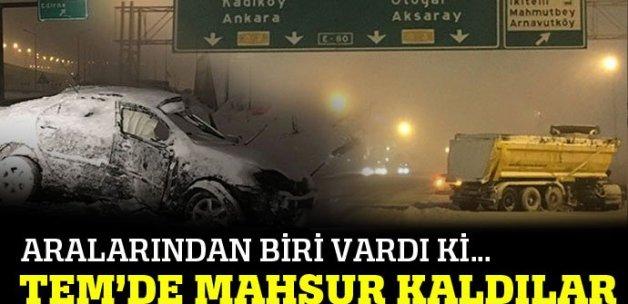 TEM Otoyolu'nda mahsur kalan sürücüler kurtarılmayı bekliyor