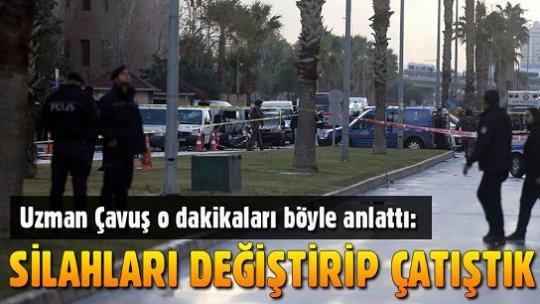Uzman Çavuş, İzmir'de teröristlerle yaşanan çatışmayı anlattı