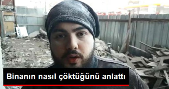 Zeytinburnu'nda Görgü Tanığı Çökmeyi Anlattı