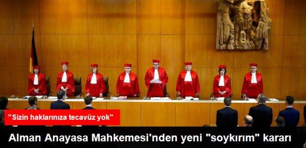 """Almanya Anayasa Mahkemesi, """"Soykırım"""" Kararının İptalini Reddetti"""