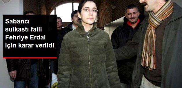 Belçika Mahkemesi Sabancı Suikastı Faili Fehriye Erdal'a