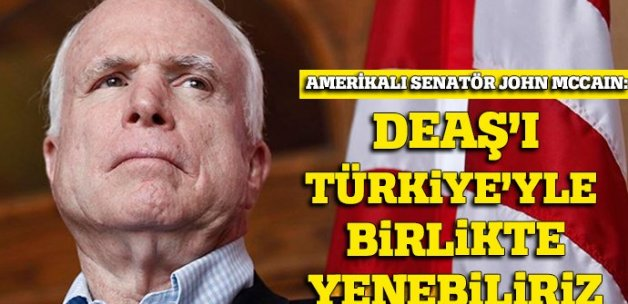 'DEAŞ'ı Türkiye'yle birlikte yenebiliriz'