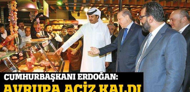Erdoğan: Avrupa aciz kaldı