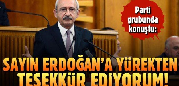 Kemal Kılıçdaroğlu grup toplantısında Erdoğan'a teşekkür etti