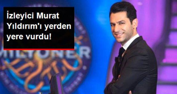 """Murat Yıldırım'ın """"Kim Milyoner Olmak İster"""" Performansı Yerden Yere Vuruldu"""