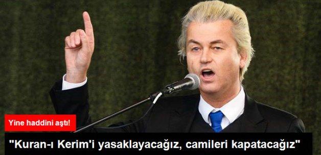 Wilders Yine Haddini Aştı: Kuran-ı Kerim'i Yasaklayacağım