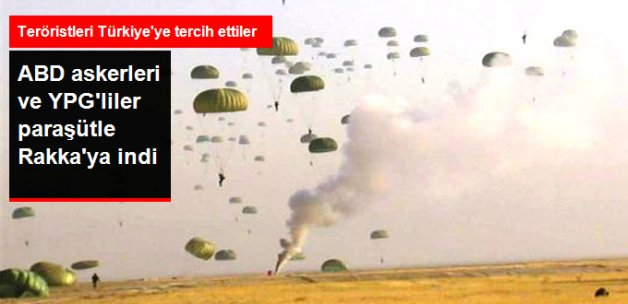 ABD Askerleri ve YPG'liler Rakka Yakınlarına Birlikte İndirme Yaptılar