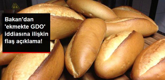 Bakan Çelik: GDO'lu Ekmek ile İlgili İşletmeden Numune Alınmıştır