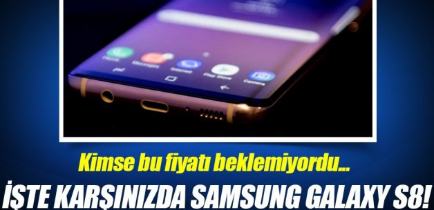 GalaxyS8'in Türkiye fiyatı açıklandı; cepler fena yanacak!