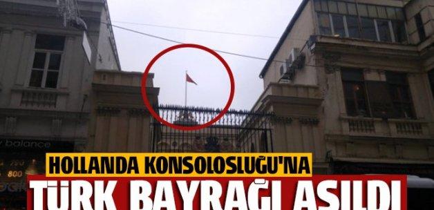 Hollanda Konsolosluğu'na Türk bayrağı asıldı
