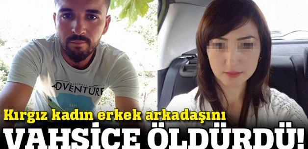 Kırgız kadının erkek arkadaşını öldürdü!