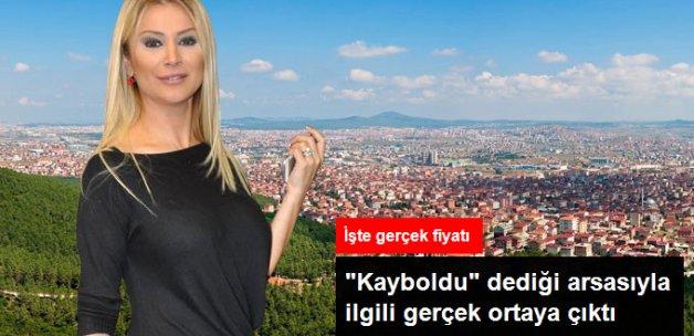 Songül Karlı'nın Kayıp Arsasının Bedeli 3 Milyon Liraymış