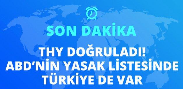 THY Doğruladı: ABD'nin Elektronik Cihaz Yasağı Listesinde İstanbul da Var!