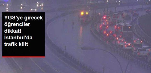 YGS'ye Girecek Öğrenciler Dikkat! İstanbul'daki Kaza Sonrası Trafik Kilit