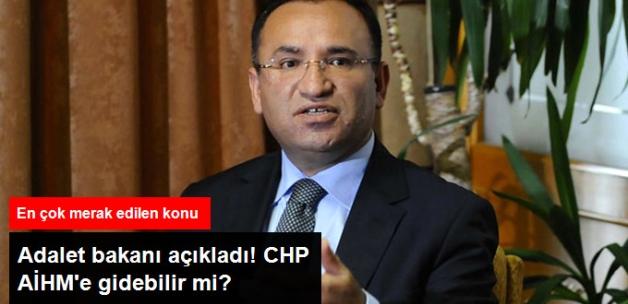 Adalet Bakanı Bozdağ: CHP AİHM'e Gitse de Sonuç Alamaz