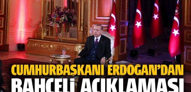 Cumhurbaşkanı Erdoğan'dan Bahçeli yorumu