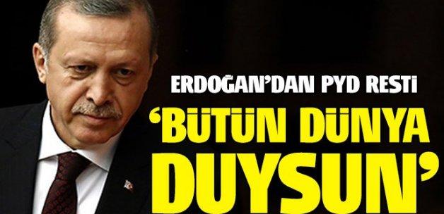 Cumhurbaşkanı Erdoğan'dan PYD resti
